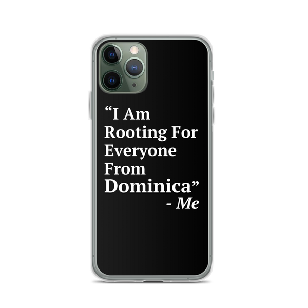 I Am Rooting: Dominica iPhone Case