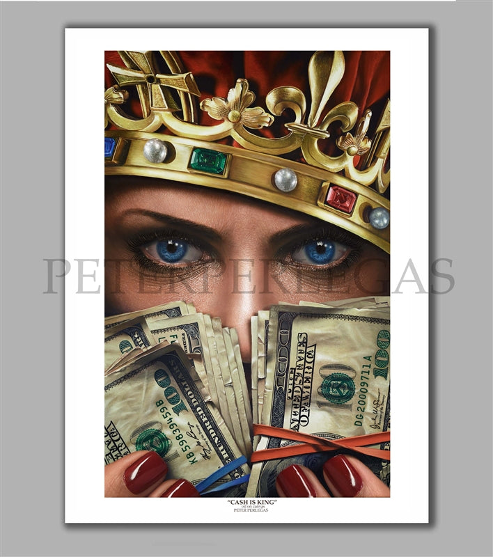 Cash is King Limited Edition Fine Art Paper Print