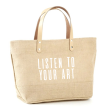 Load image into Gallery viewer, Listen To Your Art Jute Tote
