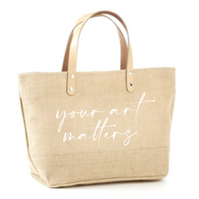 Load image into Gallery viewer, Your Art Matters Jute Tote