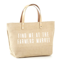 Load image into Gallery viewer, Find Me At The Farmers Market Jute Tote