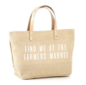 Find Me At The Farmers Market Jute Tote