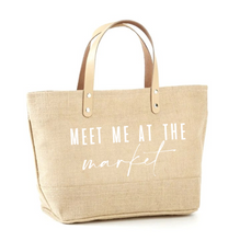 Load image into Gallery viewer, Meet Me At The Market Jute Tote