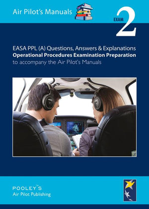 BTT120A Exam 2 – Q&A Operational Procedures Examination Preparation - Highland Aviation