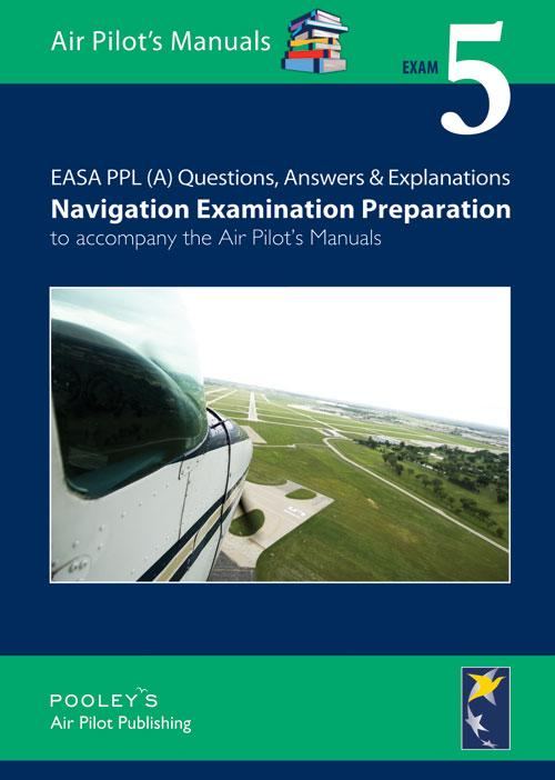 BTT150A Exam 5 – Q&A Navigation Examination Preparation - Highland Aviation