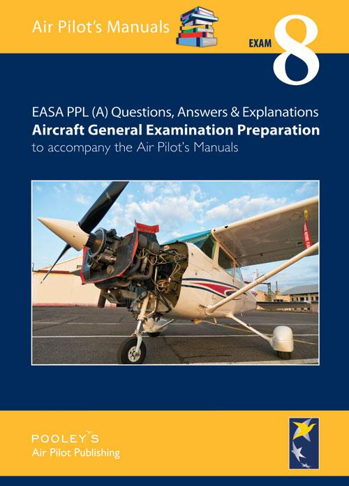 BTT180A Exam 8 – Q&A Aircraft General Examination Preparation - Highland Aviation