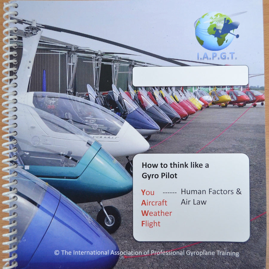 Gyroplane Training Workbook - Human Factors & Air Law - Highland Aviation