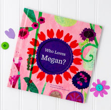 Load image into Gallery viewer, Who Loves Me? Personalized Storybook - PINK