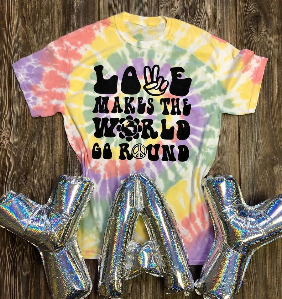 Love Makes the World Go Round Tie Dye Tee