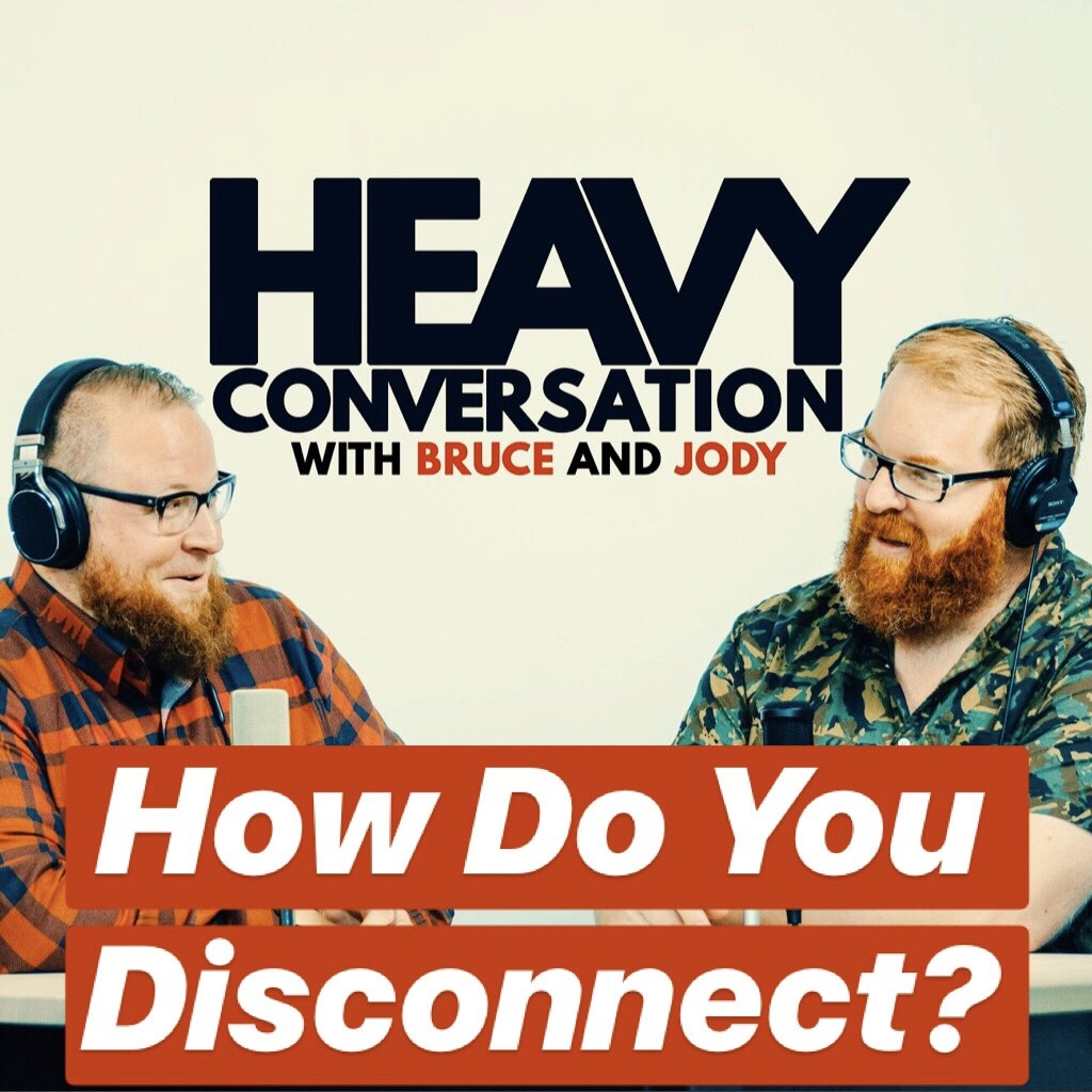 Episode 67: How Do You Disconnect?