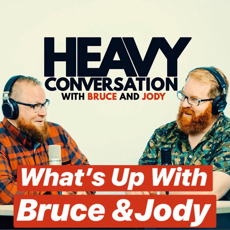 Episode 48: What's Up With Bruce & Jody?