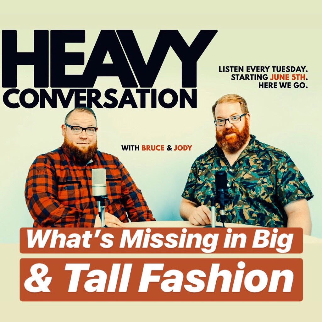 Episode 61: What's Missing in Big & Tall Fashion?