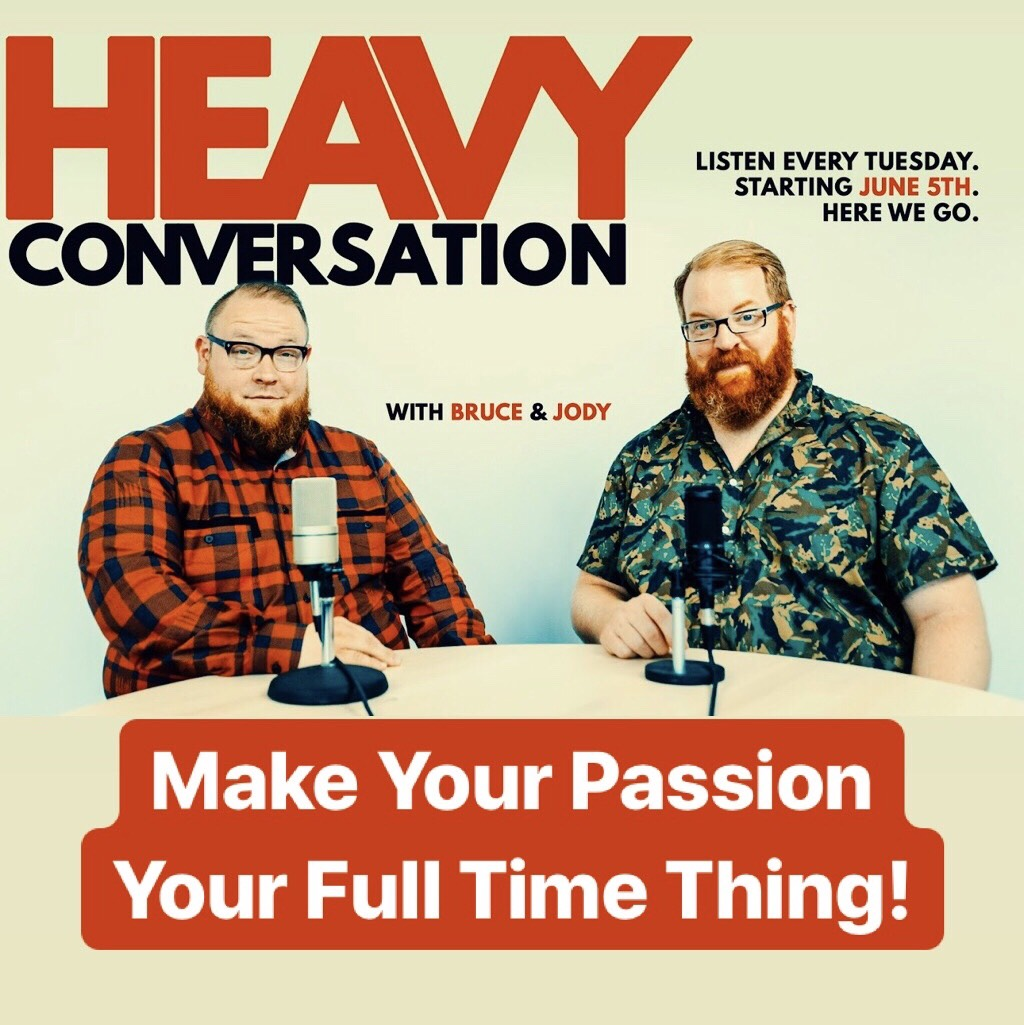 Episode 73: Make Your Passion Your Full Time Thing