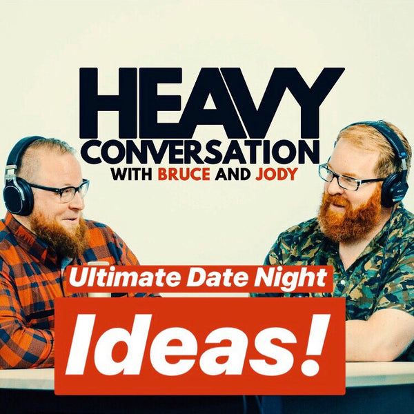 Episode 53: Ultimate Date Night Ideas