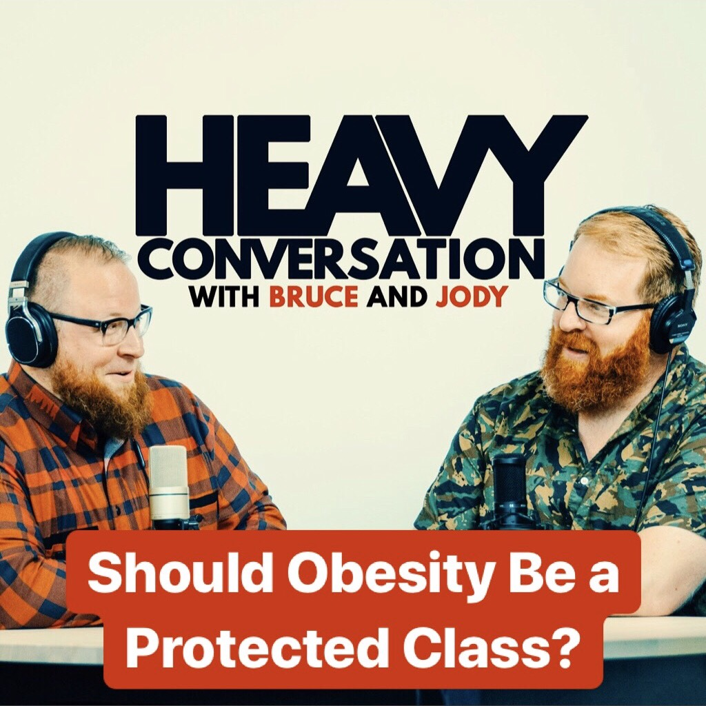 Episode 89: Should Obesity Be a Protected Class?