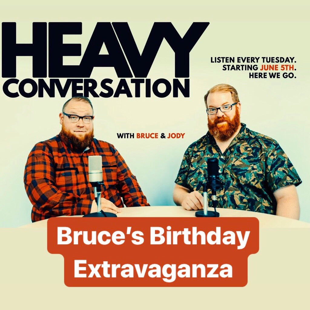Episode 88: Bruce's Birthday Extravaganza