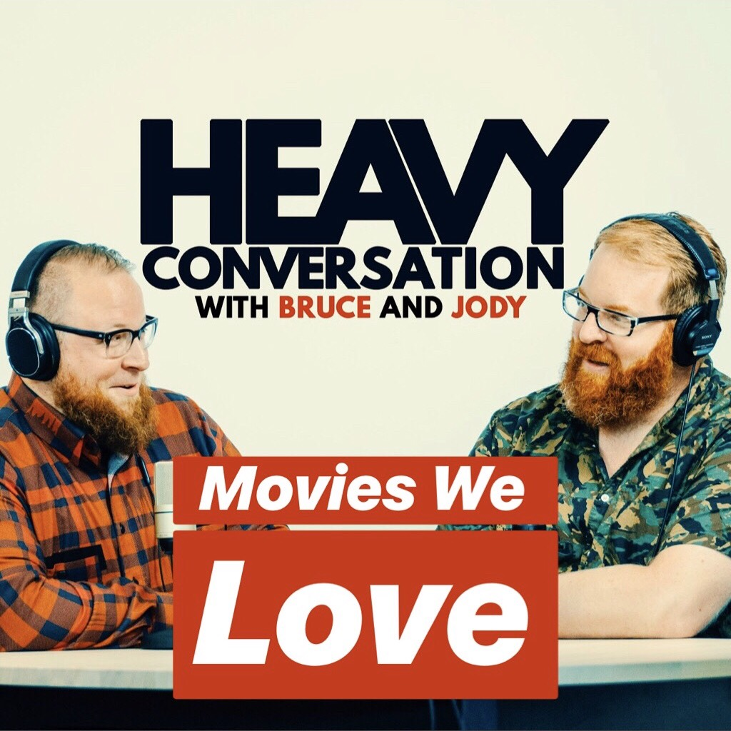 Episode 66: Movies We Love