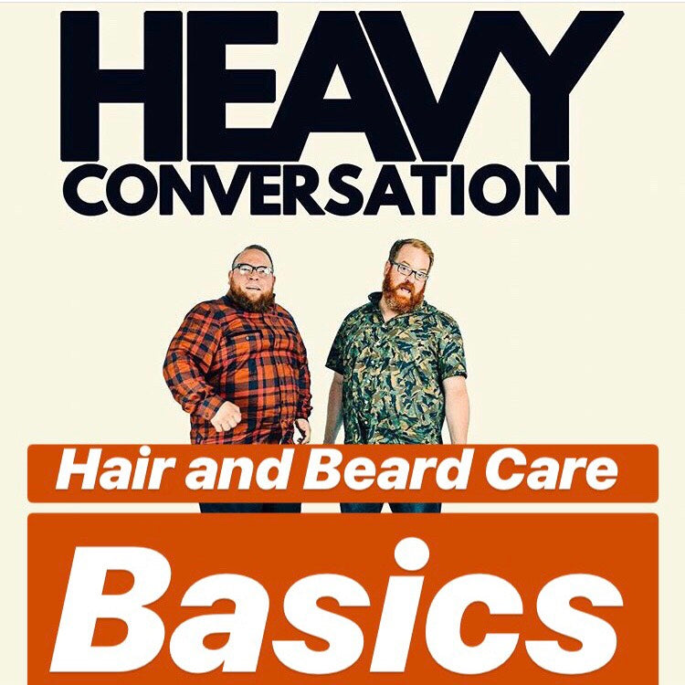 Episode 60: Hair and Beard Care Basics