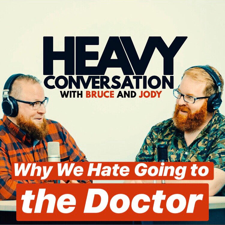 Episode 46: Here's Why We Hate Going to the Doctor