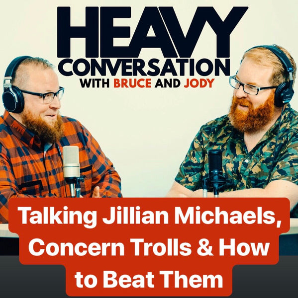 Episode 90: Talking Jillian Michaels, Concern Trolls, & How to Beat Them