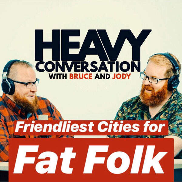Episode 42: Meet the Most Fat Friendly Cities in America