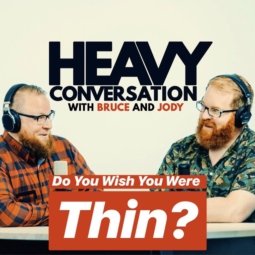 Episode 63: Do You Wish You Were Thin?
