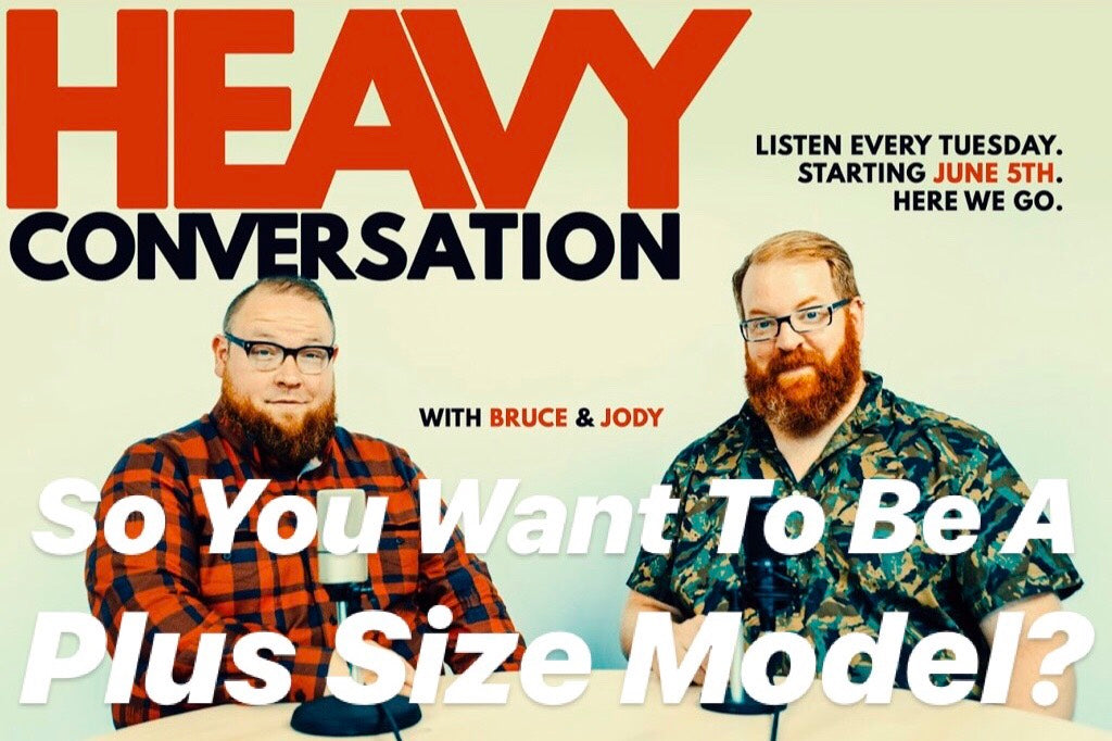 EPISODE 12: So You Want To Be A Plus Size Model?