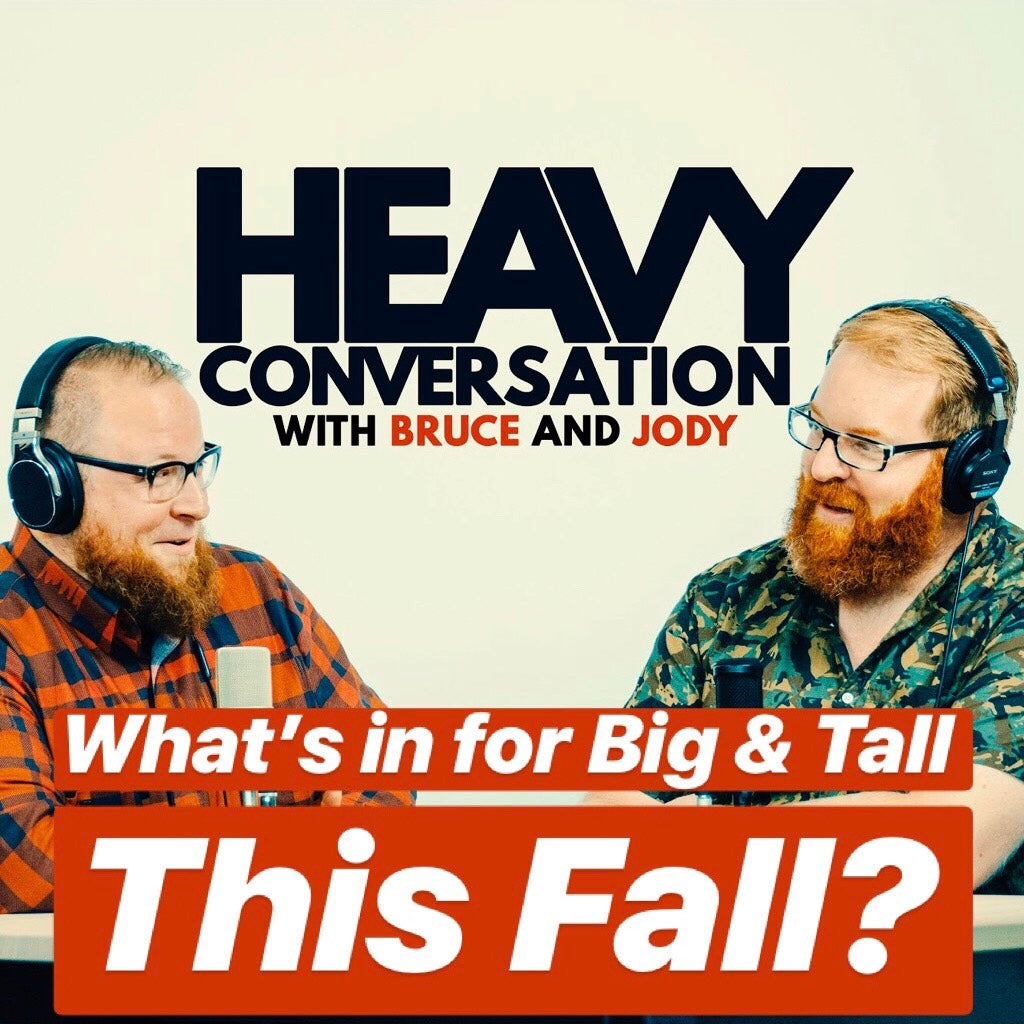 Episode 22: What's in for Big & Tall This Fall?