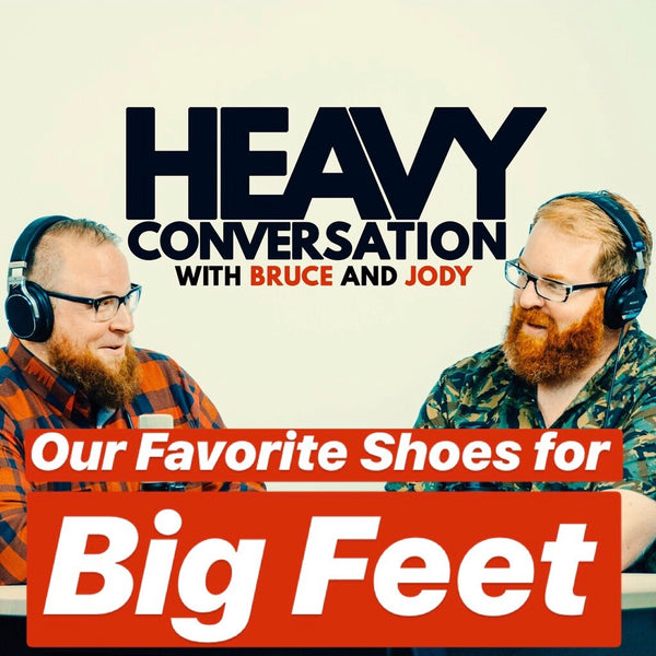 Episode 23: Our Favorite Shoes for Big Feet