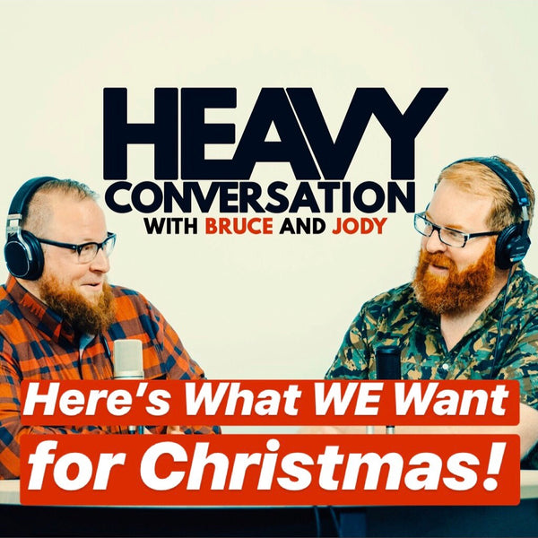 Episode 30: Here's what WE want for Christmas