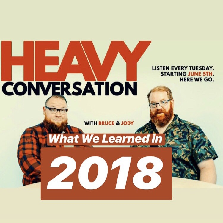 Episode 33: What We Learned in 2018