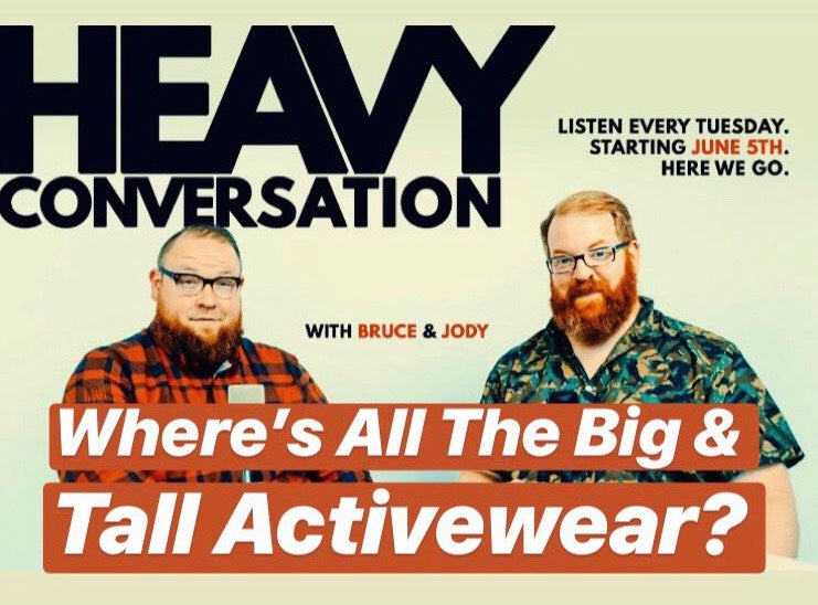 Episode 37: Where's All The Big & Tall Activewear?