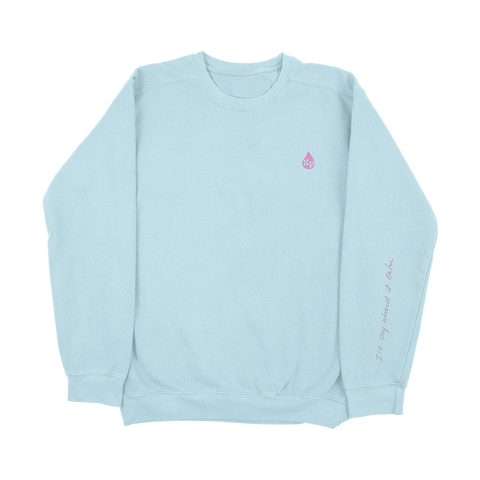 Cry About It Later Blue Crewneck