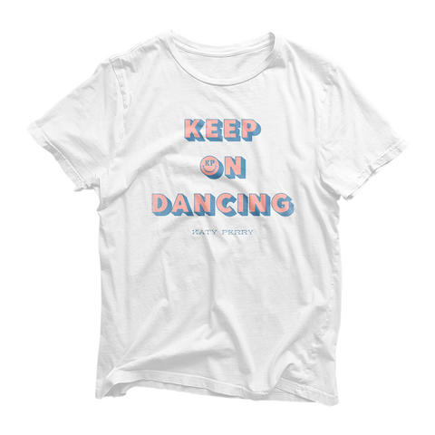 Keep On Dancing T-Shirt