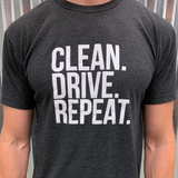 Clean Drive Repeat Shirt