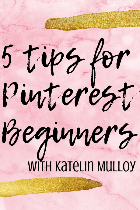 5 Tips for Pinterest Beginners