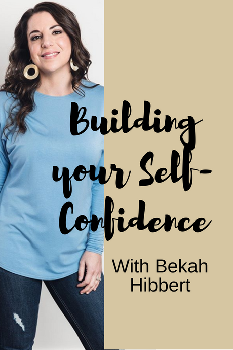 Building Your Self-Confidence Part II