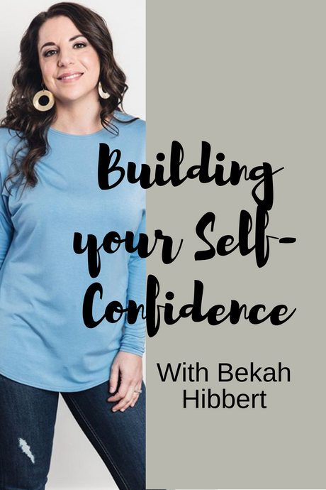 Building Your Self-Confidence Part IV
