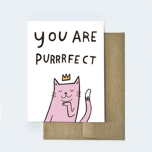 You Are Purrrrfect Card