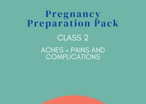 2 - Aches & Pains and Complications