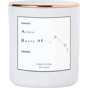 Aries - Confident and Bossy - Luxe Scented Soy Candle