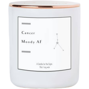 Cancer Moody AF - Luxe Scented Soy Candle - HER Home Design