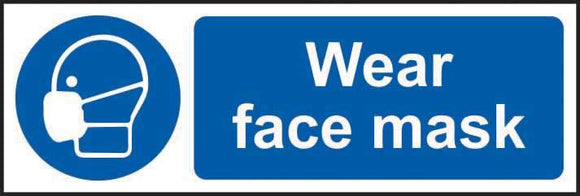 Wear face mask Sign, Rigid PVC (600mm x 200mm)