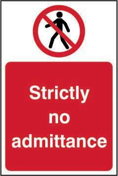 Strictly No Admittance Sign, Self Adhesive Vinyl (200mm x 300mm)