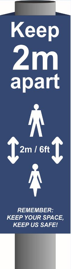 Copy of Keep 2m apart (B) Post/Bollard Sign - CRX (800mm high for 100mm dia. post)