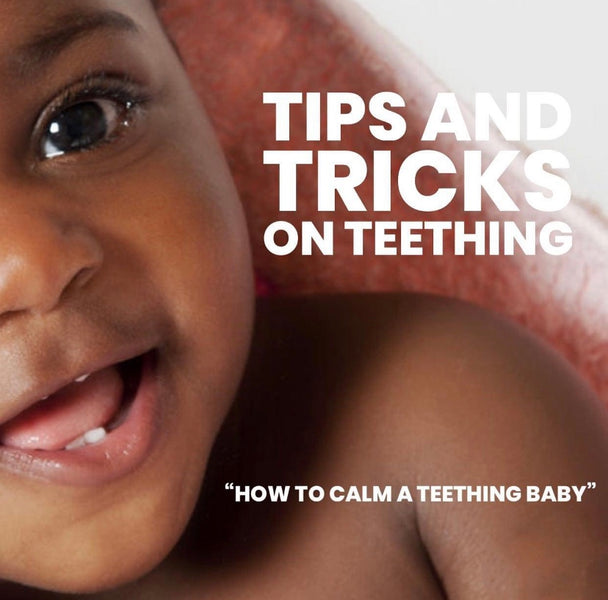 Tips and Tricks on Teething