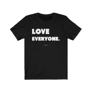 "Bold ""Love Everyone"" Unisex Short Sleeve Tee - DCups"
