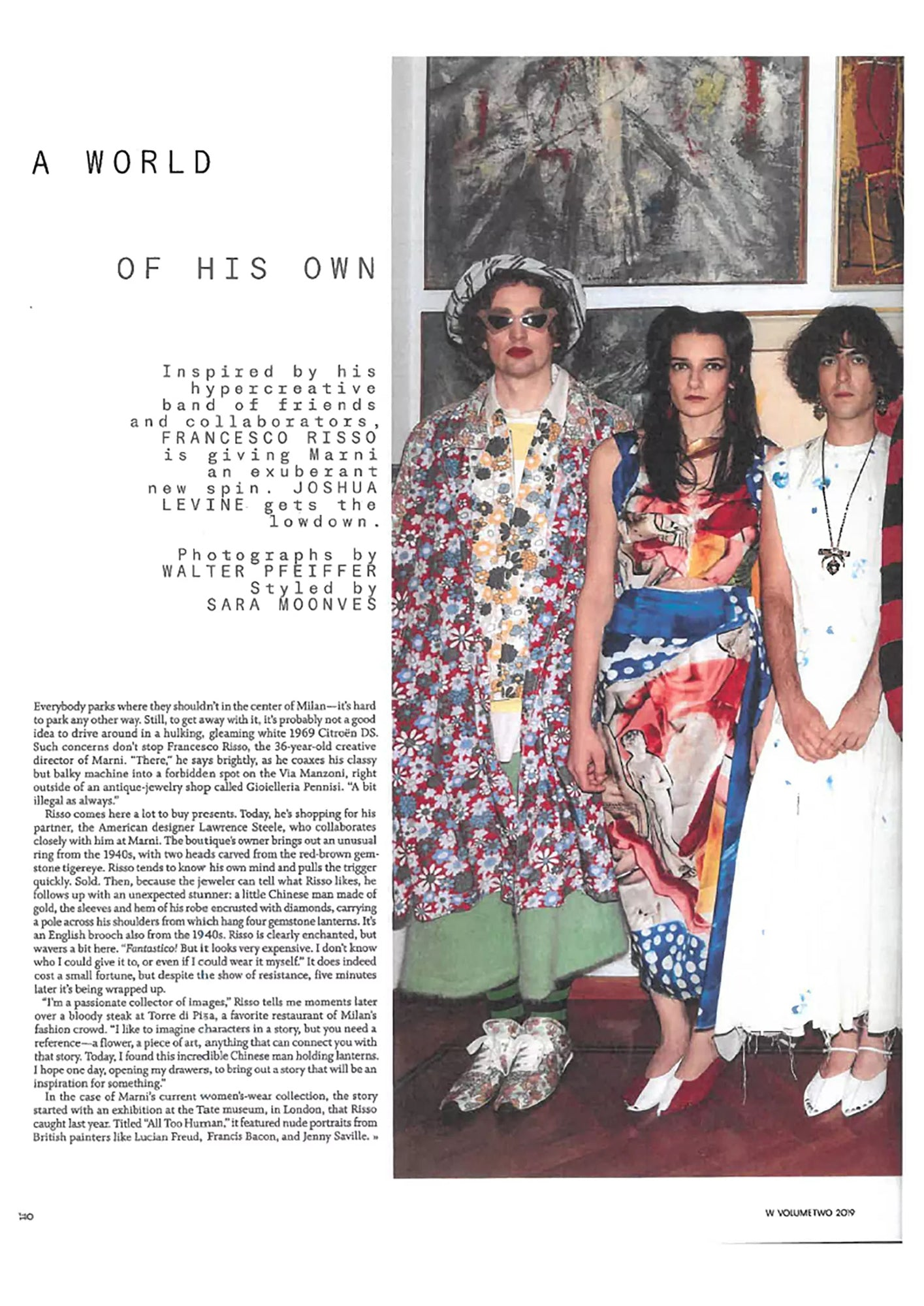 Francesco Risso, Marni's creative director talking about us on W Mag