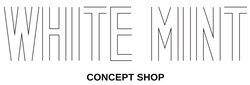 WHITE MINT Concept Shop