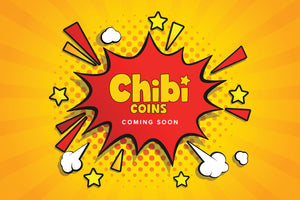 Chibi Coins are coming! A world first!